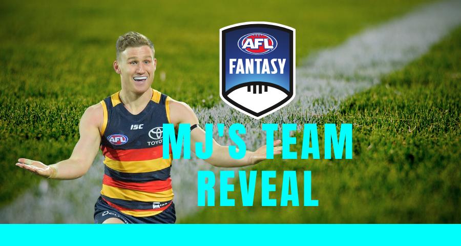 AFLFantasy Team Reveal | MJ
