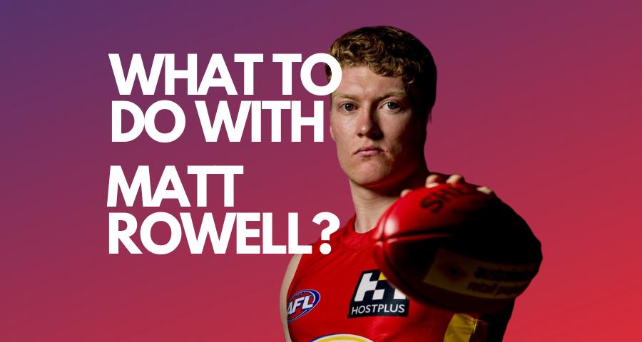 What Do I Do with Matt Rowell?