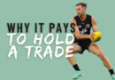 It Pays To Hold A Trade