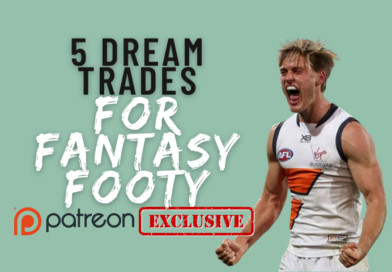 Patreon Only   5 Dream Trades for Fantasy Footy Coaches