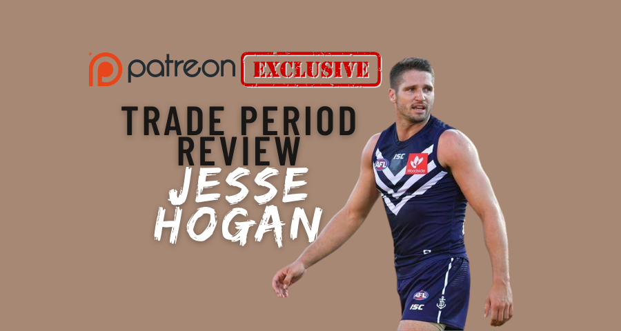 Patreon Exclusive | Trade Review | Jesse Hogan