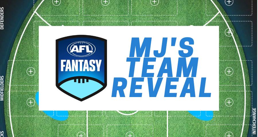 MJ's Opening Day AFLFantasy Team Reveal