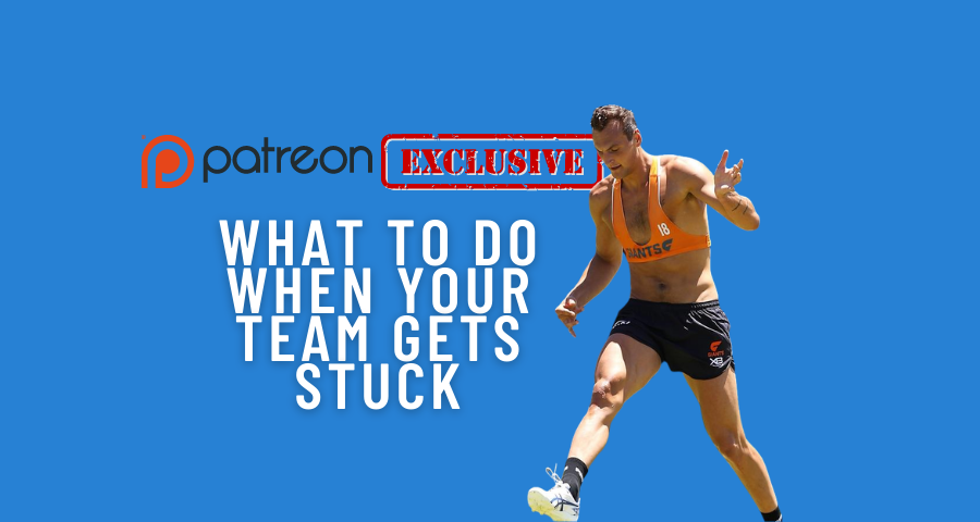 Patreon Exclusive | What to do when your team gets stuck