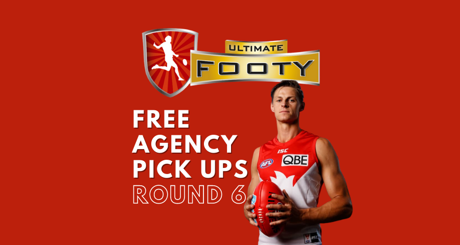 Ultimate Footy | Free Agency Pick Ups | Round 6