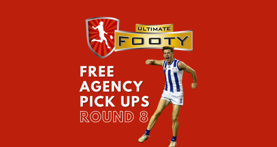 Ultimate Footy | Free Agency Pick Ups | Round 8