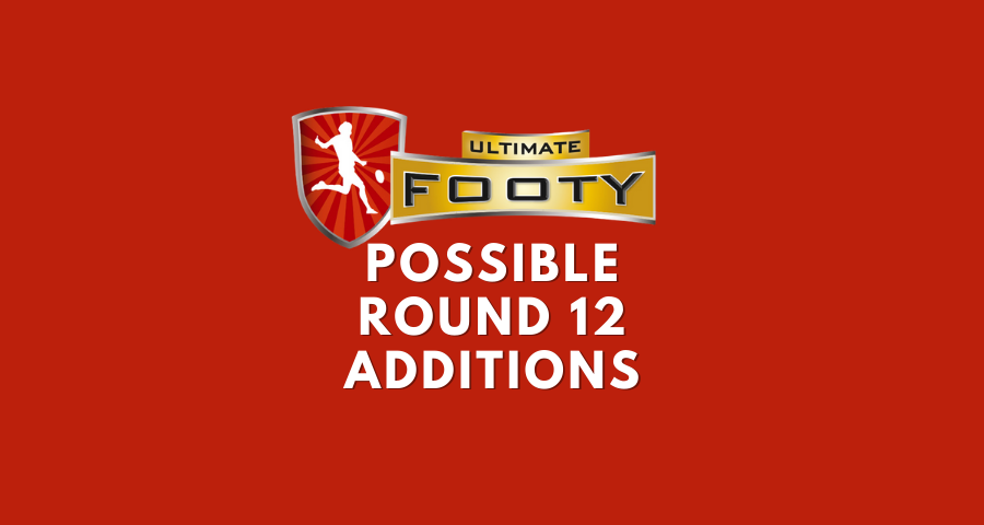 UltimateFooty | Possible DPP Additions | Round 12