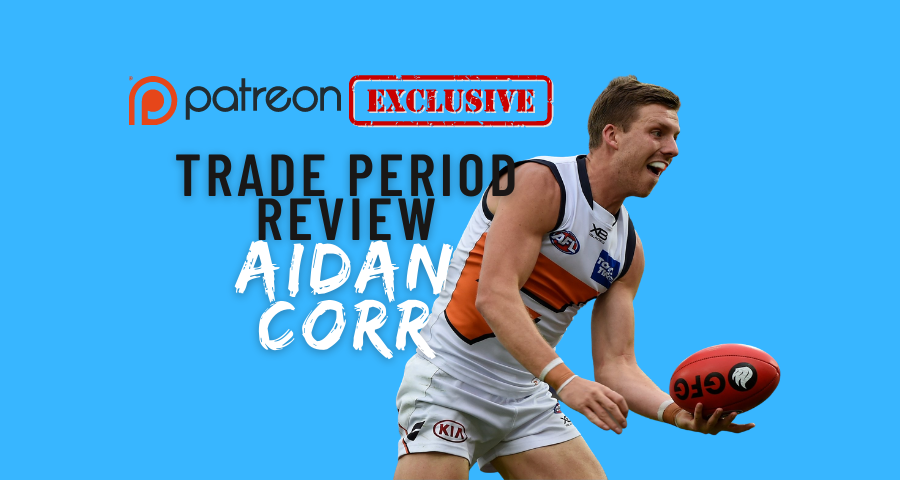 Patreon Exclusive | Free Agency Review | Aidan Corr