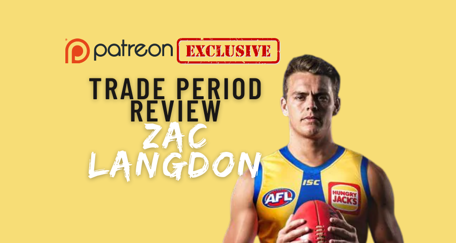 Patreon Exclusive | Trade Review | Zac Langdon