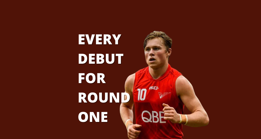 Every AFL Debutant playing in Round One