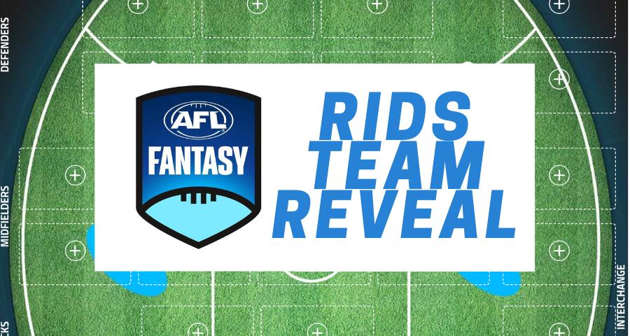 Team Reveals | Rids AFLFantasy