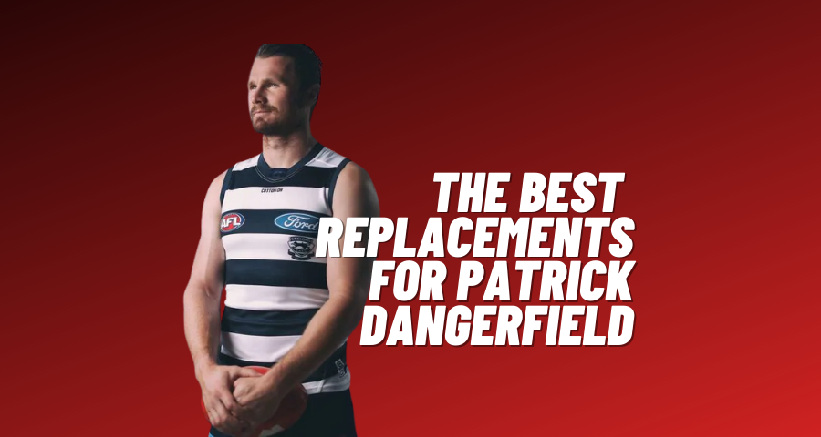 The Best Fantasy Footy Replacements for Patrick Dangerfield