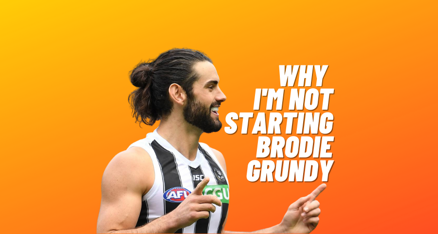 Why I'm not starting Brodie Grundy In 2021.