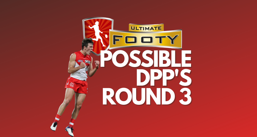 UltimateFooty | Possible DPP Changes Round 3