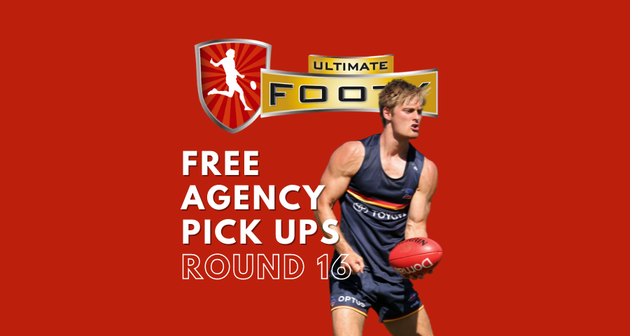 UltimateFooty | Free Agency Pick Ups | Round 16