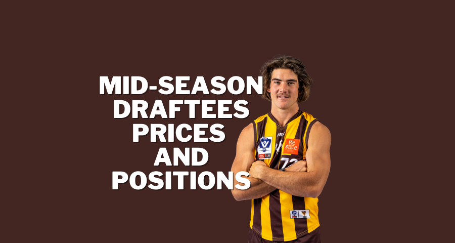 Mid-Season Draftees | Prices and Positions