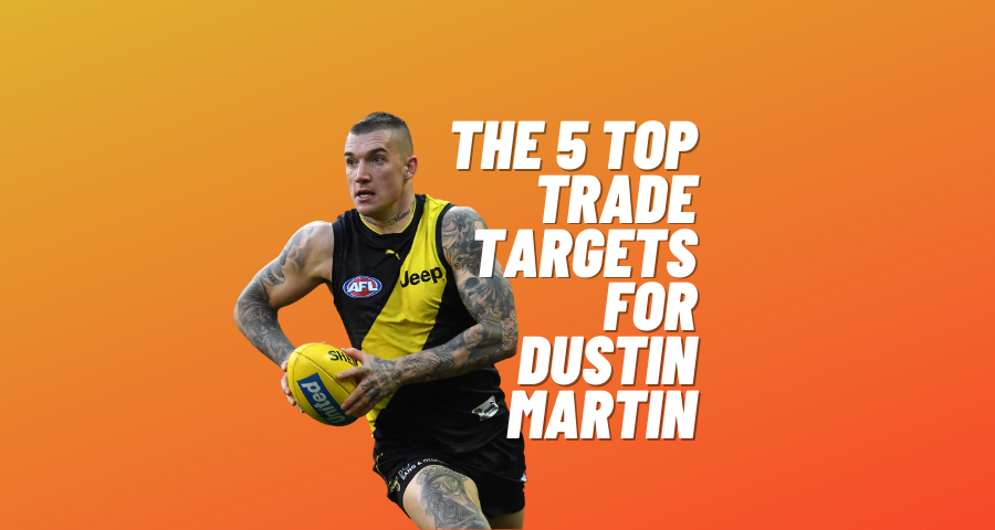 The 5 Top Trade Targets For Dustin Martin