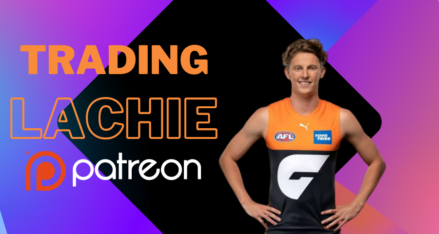 Patreon Exclusive | Trading Lachie Whitfield