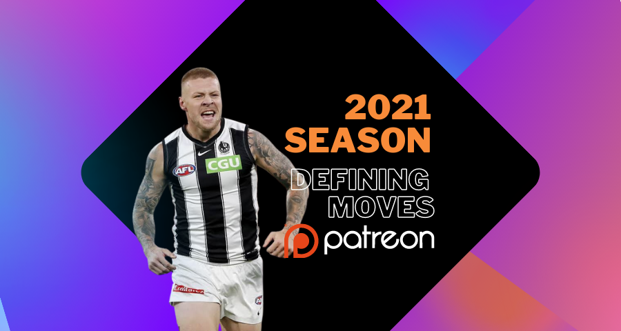 2021 Season Defining Moves | Patreon Only